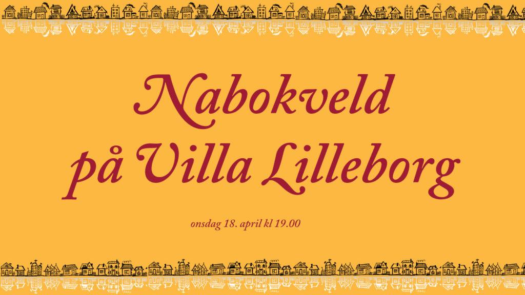 Nabokveld på Villa Lilleborg